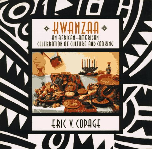 Search : Kwanzaa: An African American Celebration Of Culture And Cooking