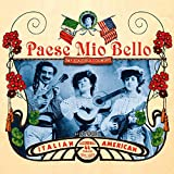 Paese Mio Bello-Historic Italian American