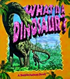What Is a Dinosaur?, Bobbie Kalman and Niki Walker, 0865059497