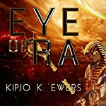 Eye of Ra | Kipjo K. Ewers