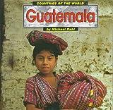 Guatemala, Michael Dahl, 1560657383