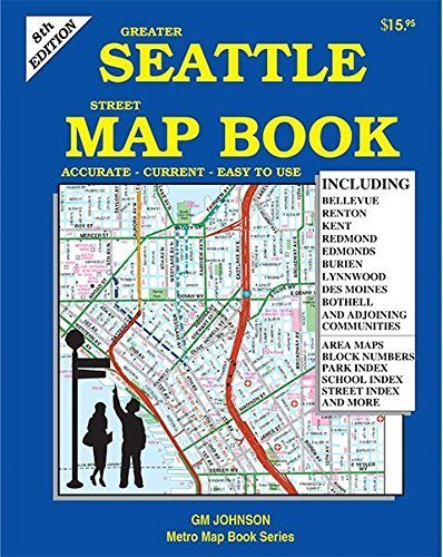 Greater Seattle Street Map Book, Washington by GM Johnson (2015-02-20) (Greater Seattle Map)