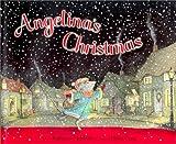 Angelina's Christmas, Katharine Holabird, 1584851406
