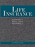 Life Insurance, Jr. Black and Harold D. Skipper, 0985876506