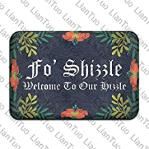 Fo Shizzle Welcome To Our Hizzle Cool 15.7 X 23.6 In Absorbent Non Slip Floor Rug Coral Carpet Funny Doormat Funny Door Mat Funny Doormats Quote Doormat Unique Doormat Funny Mat