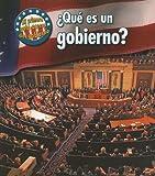 ¿Qué es un Gobierno?, Nancy Harris, 1432904841
