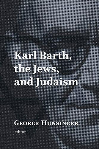 Karl Barth  The Jews  And Judaism