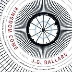 Kingdom Come: A Novel | J. G. Ballard