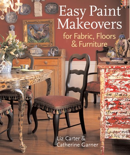 Easy Paint Makeovers for Fabrics, Floors & Furniture