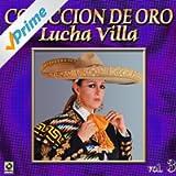 Lucha Villa Coleccion De Oro, Vol. 3