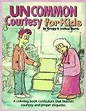 Uncommon Courtesy for Kids Kit, Gregg Harris and Josh Harris, 0923463720