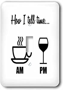 3dRose lsp_224611_1 HOW I TELL TIME… COFFEE CUP AM, WINE GLASS PM Single Toggle Switch