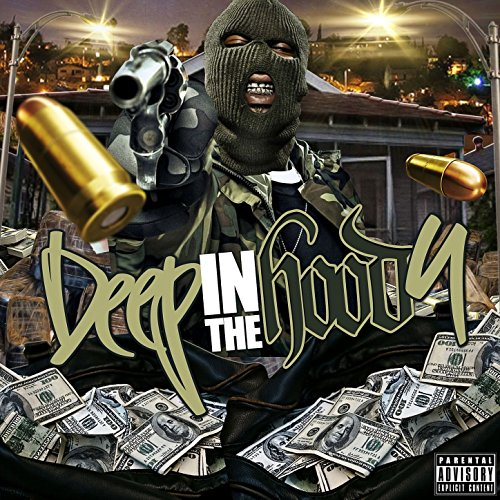 Deep in the Hood 4 [Explicit]