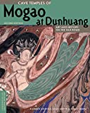 img - for Cave Temples of Mogao at Dunhuang: Art and History on the Silk Road, Second Edition (Conservation & Cultural Heritage) book / textbook / text book