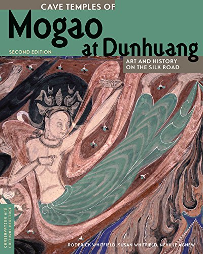 Cave Temples Of Mogao At Dunhuang  Art And History On The Silk Road  Second Edition  Conservation   Cultural Heritage