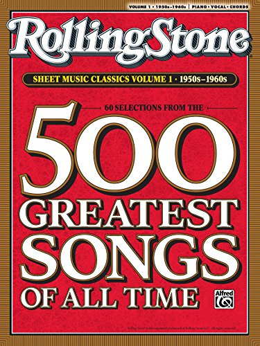 Rolling Stone Sheet Music Classics, Volume 1: 1950s-1960s: Piano/Vocal/Chords Sheet Music Songbook Collection (Rolling Stone Magazine) (Best Rock Music Magazines)