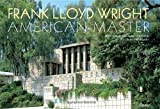 img - for Frank Lloyd Wright: American Master book / textbook / text book