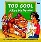 Too Cool Jokes for School, Victoria G. Hartman, 0816739692