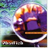 PhatFish - We Know the Story