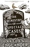The Ministry of Special Cases by Nathan Englander front cover
