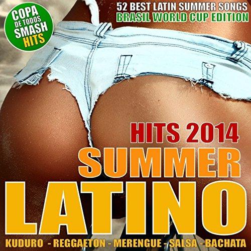 Latino Summer Hits 2014 - 52 B...