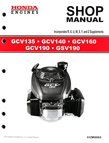 amazon com honda gcv135 gcv160 gcv190 gsv190 engine service repair