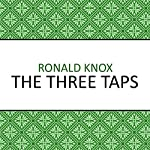 The Three Taps | Ronald Knox