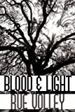 Blood and Light, Rue Volley, 1452090386