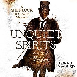 Unquiet Spirits: Whisky, Ghosts, Murder Audiobook
