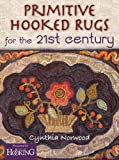 Primitive Hooked Rugs for the 21st Century