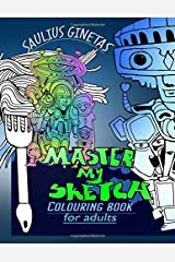 Master My Sketch: colouring book For Adults Paperback