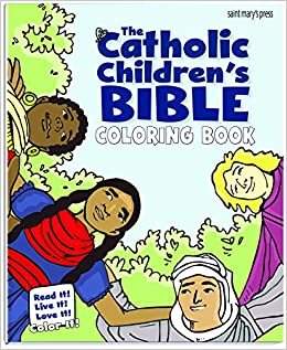 the catholic childrens bible coloring book read it live it love it color it nathan hale 9781599828695 amazoncom books