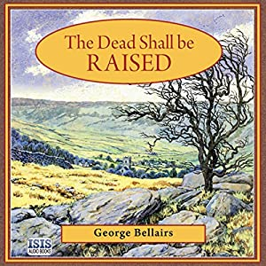 The Dead Shall Be Raised Audiobook