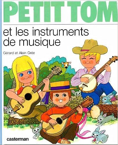 Lire Petit Tom et les instruments de musique pdf epub