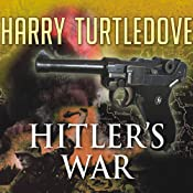 Hitler's War | Harry Turtledove