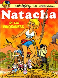"""Afficher """"Natacha, hôtesse de l'air. n° 18 Natacha et les dinosaures"""""""