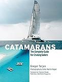 Catamarans: The Complete Guide for Cruising Sailors (International Marine-RMP)