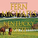 Kentucky Rich Audiobook by Fern Michaels Narrated by Susie Berneis
