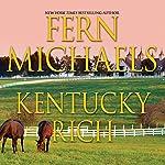 Kentucky Rich   Fern Michaels