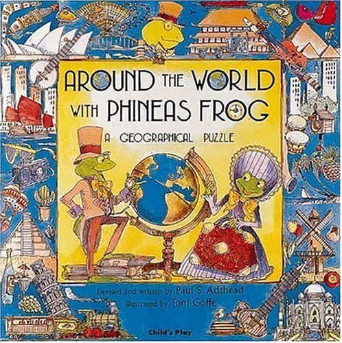 Around the World with Phineas Frog (Child's Play Library): Paul ...