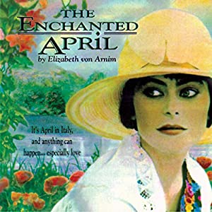 The Enchanted April  Audiobook