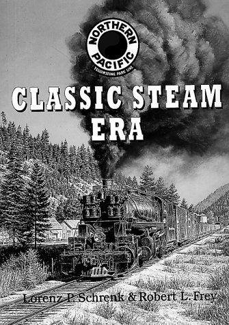 (Northern Pacific Classic Steam Era )