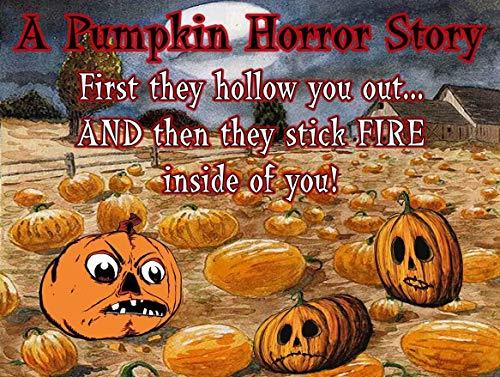 American Collectibles A Pumpkin Horror Story Halloween Haunted Pumpkin Patch Metal Sign ()