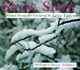 Snow, Snow, Jane Yolen, 1563977214