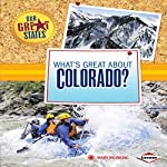 What's Great About Colorado? | Mary Meinking