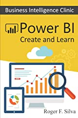 Power BI - Business Intelligence Clinic: Create and Learn Paperback