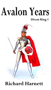 Avalon Years (Dixon Ring Book 1)
