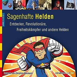 Sagenhafte Helden Hörbuch