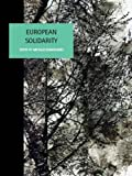 img - for European Solidarity (Liverpool University Press - Studies in European Regional Cultures) book / textbook / text book
