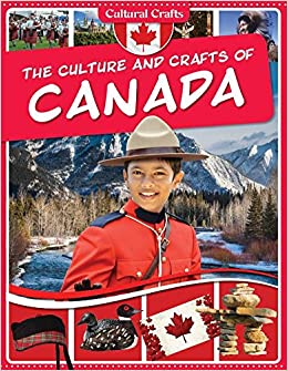 The Culture and Crafts of Canada Download Epub Now